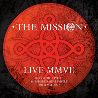 The Mission - Live MMVII