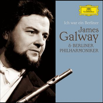 Sir James Galway - James Galway & Berliner Philharmoniker