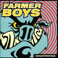 Farmer Boys - Countrified