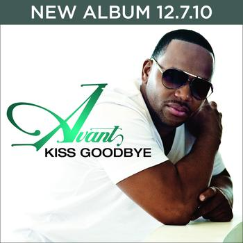 Avant - Kiss Goodbye