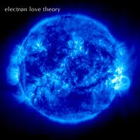 Electron Love Theory - Electron Love Theory