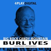 Burl Ives - Big Rock Candy Mountain - 4 Track EP