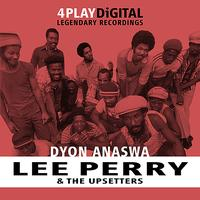 Lee Perry & The Upsetters - Dyon Anaswa - 4 Track EP