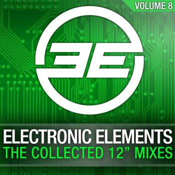 "Various Artists - Armada presents Electronic Elements - The Collected 12"" Mixes, Vol. 8"