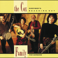 The Cox Family - Everybody's Reaching Out For Someone