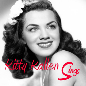 Kitty Kallen - Kitty Kallen Sings