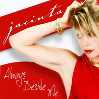 Jacinta - Always Beside Me