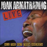 Joan Armatrading - Live: All the Way from America