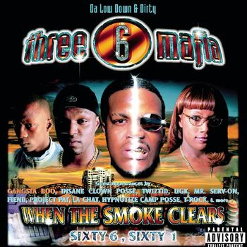 Three 6 Mafia - When The Smoke Clears (Explicit)