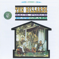 The Dillards - Back Porch Bluegrass