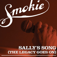 Smokie - Sally's Song (The Legacy Goes On)