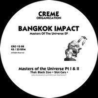 Bangkok Impact - Master of the Universe EP