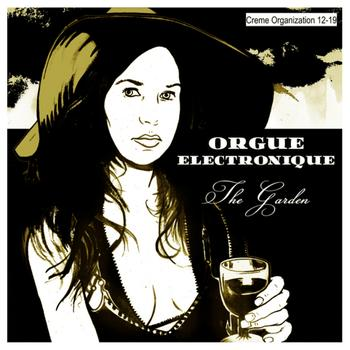 Orgue Electronique - The Garden EP