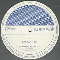 Beggar & Co - (Somebody) Help me Out - Remixes