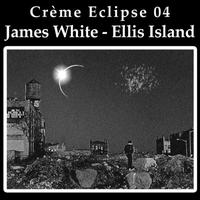 James White - Ellis Island