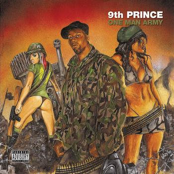 9th Prince - One Man Army