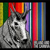 Erland & The Carnival - Erland And The Carnival (Bonus Tracks)