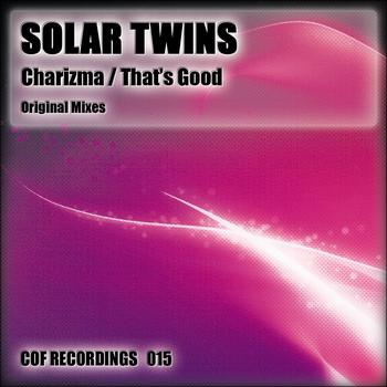 Solar Twins - Charisma / That's Good