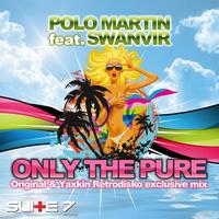 Polo Martin - Only the pure