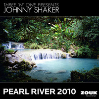 Three 'n One presents Johnny Shaker - Pearl River 2010