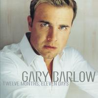 Gary Barlow - Twelve Month, Eleven Days