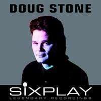 Doug Stone - Six Play: Doug Stone - EP