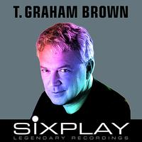 T. Graham Brown - Six Play: T. Graham Brown - EP