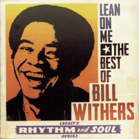 Bill Withers - Greatest Hits: Lean On Me