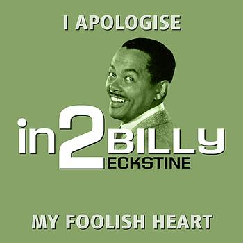 Billy Eckstine - in2Billy Eckstine - Volume 1