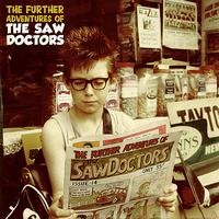 The Saw Doctors - The Further Adventures Of...