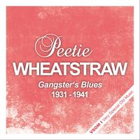 Peetie Wheatstraw - Gangster's Blues
