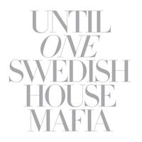 Swedish House Mafia - Until One (Explicit)