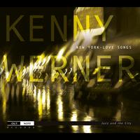 Kenny Werner - New York - Love Songs