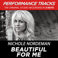 Nichole Nordeman - Beautiful for Me (Performance Tracks) - EP