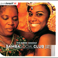 Various Artists - Pure Brazil II - Samba Social Club (The Ladies Session)