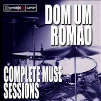 Dom Um Romao - Complete Muse Sessions
