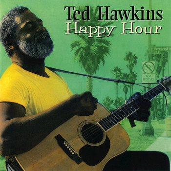 Ted Hawkins - Happy Hour