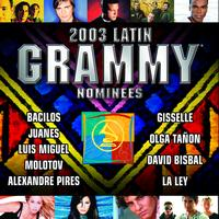 Various Artists - 2003 Latin Grammy Nominees Pop/Tropical