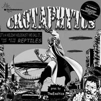 Crotaphytus - The Bite of the Reptiles (The Remixes)