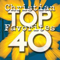 Maranatha! Praise Band - Top 40 Christian Favorites