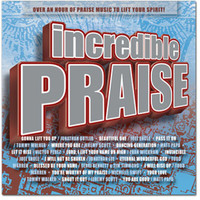 Maranatha! Praise Band - Incredible Praise