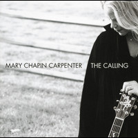 Mary Chapin Carpenter - The Calling (International edition)