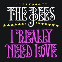 The Bees - I Really Need Love