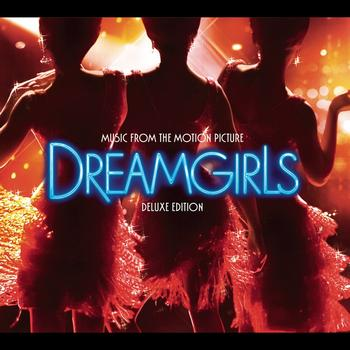 Various Artists - Dreamgirls (Music from the Motion Picture) [Deluxe Edition]