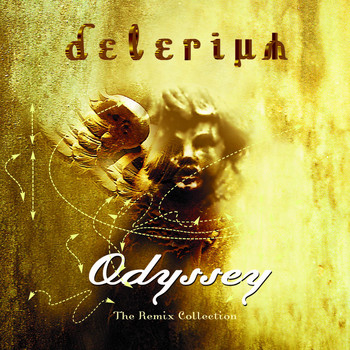 Delerium - Odyssey: The Remix Collection