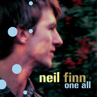 Neil Finn - One All