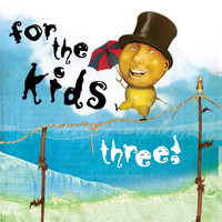Various Artists - For The Kids Three