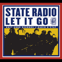 Chadwick Stokes & State Radio - Let It Go