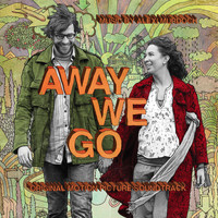 Various Artists - Away We Go Original Motion Picture Soundtrack