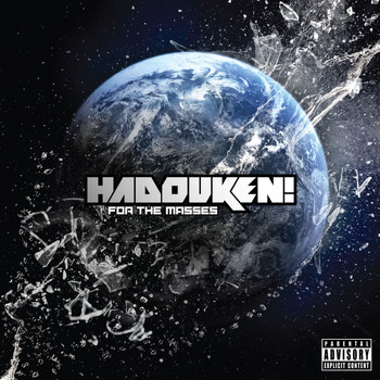 Hadouken - For The Masses (Explicit)